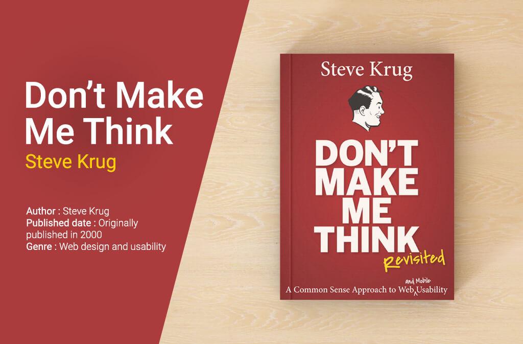 Don't Make Me Think- Steve Krug