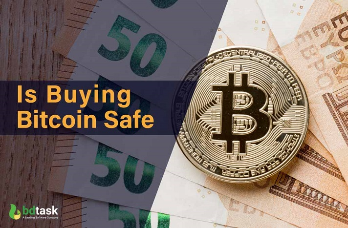 Is Buying Bitcoin Safe