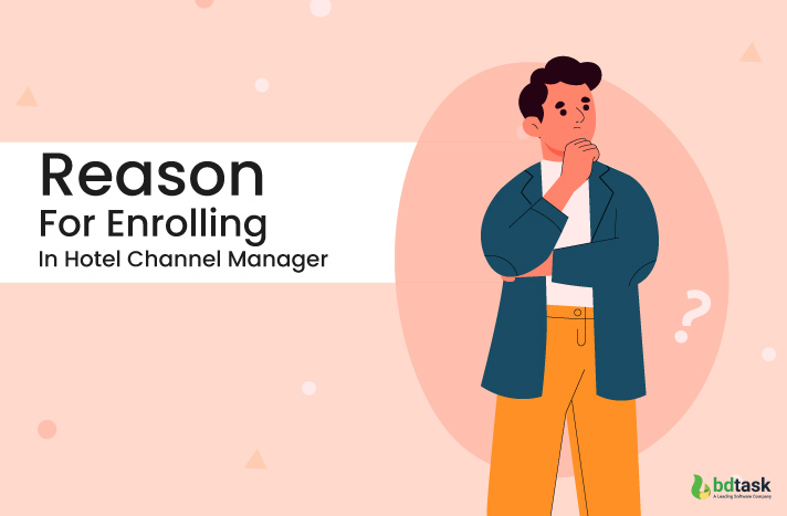 reason for enrolling in hotel channel manager