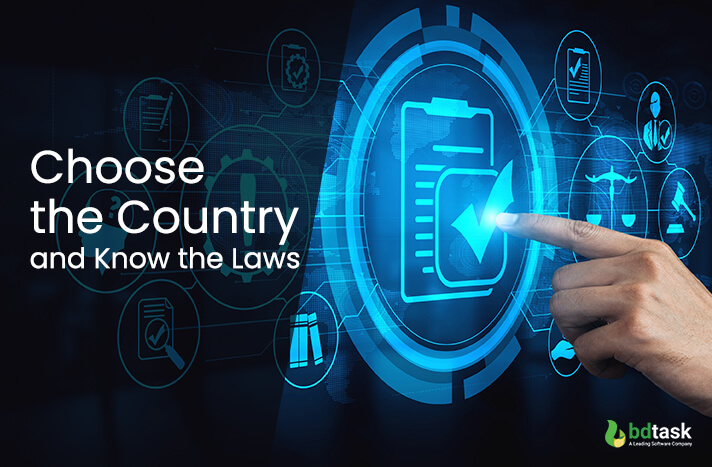 Choose the Country and Know the Laws