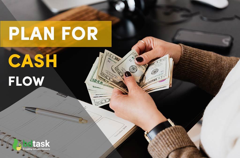 Plan for Cash Flow