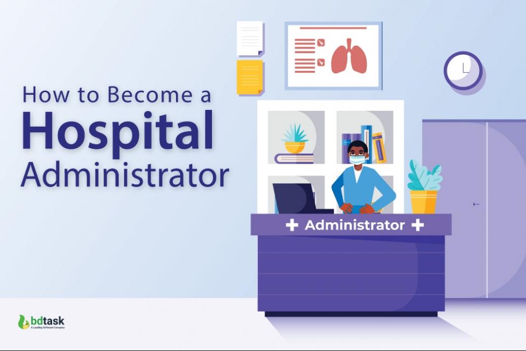 How to Become a Hospital Administrator