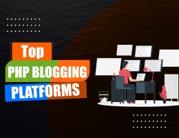 Top PHP Blogging Platforms