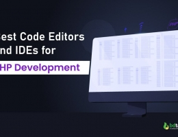 Best Code Editors and IDEs for PHP Development
