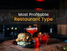 Most Profitable Restaurant Type To Make More Money