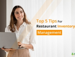 Top 5 Tips for Restaurant Inventory Management
