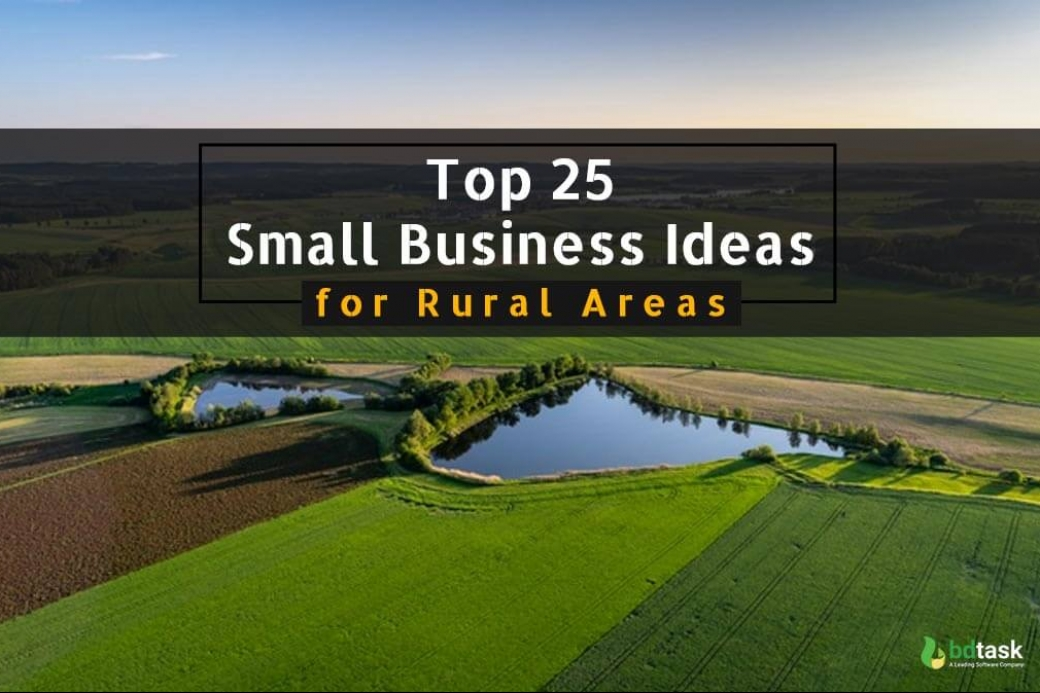 Small Business Ideas for Rural Areas